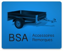 BSA Accessoires Remorque